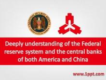 美联储与中国央行深度分析幻灯片下载