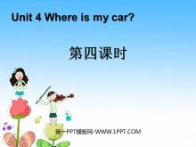 《Where is my car?》第四课时课件