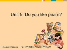 《Do you like pears?》教学建议PPT课件