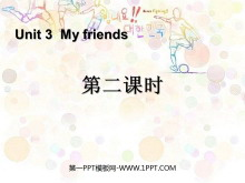 《My friends》第二课时PPT课件