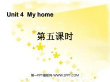 《My home》第五课时PPT课件