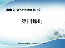 《What Time Is It?》第四课时PPT课件