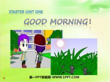 《Good morning!》StarterUnit1PPT课件