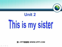 《This is my sister》PPT课件2