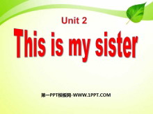 《This is my sister》PPT课件3