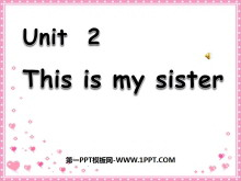 《This is my sister》PPT课件4