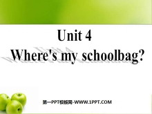 《Where's my schoolbag?》PPT课件2