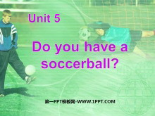 《Do you have a soccer ball?》PPT课件
