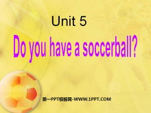 《Do you have a soccer ball?》PPT课件2