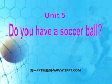 《Do you have a soccer ball?》PPT课件3