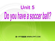 《Do you have a soccer ball?》PPT课件4