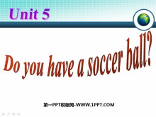 《Do you have a soccer ball?》PPT课件5