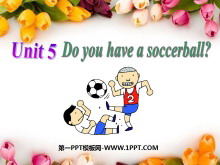 《Do you have a soccer ball?》PPT课件6