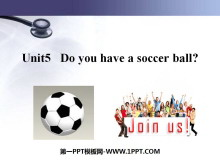 《Do you have a soccer ball?》PPT课件7
