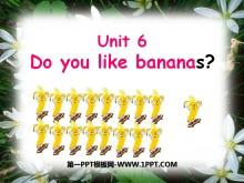 《Do you like bananas?》PPT课件5