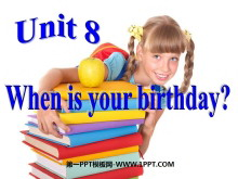 《When is your birthday?》PPT�n件5