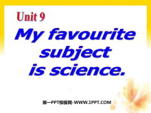 《My favorite subject is science》PPT�n件