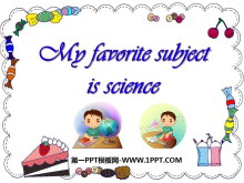 《My favorite subject is science》PPT�n件3
