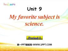《My favorite subject is science》PPT课件5