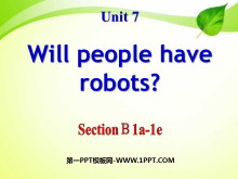 《Will people have robots?》PPT课件13