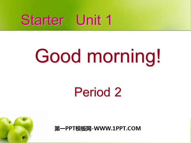 《Good morning!》StarterUnit1PPT课件3