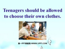 《Teenagers should be allowed to choose their own clothes》PPT课件4