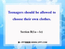 《Teenagers should be allowed to choose their own clothes》PPT�n件16