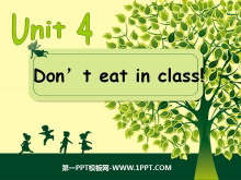 《Don't eat in class》PPT课件5