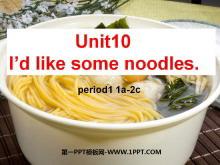 《I'd like some noodles》PPT�n件7