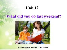 《What did you do last weekend?》PPT�n件2