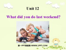 《What did you do last weekend?》PPT�n件3