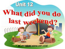 《What did you do last weekend?》PPT�n件4