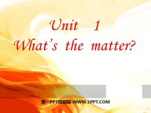 《What's the matter?》PPT课件