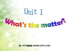《What's the matter?》PPT课件6
