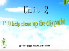 《I'll help to clean up the city parks》PPT课件3