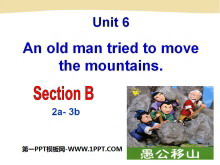 《An old man tried to move the mountains》PPT课件2