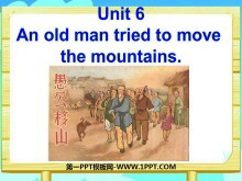 《An old man tried to move the mountains》PPT课件4
