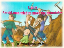 《An old man tried to move the mountains》PPT课件5
