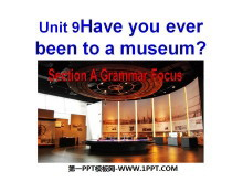 《Have you ever been to a museum?》PPT�n件6