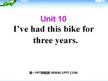 《I've had this bike for three years》PPT课件2