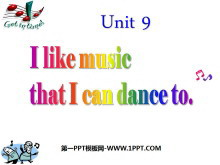 《I like music that I can dance to》PPT课件3