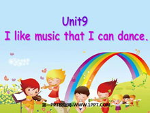 《I like music that I can dance to》PPT课件