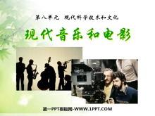 《现代音乐和电影》现代科学技术和文化PPT课件2
