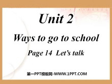 《Ways to go to school》PPT课件2