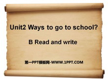 《Ways to go to school》PPT课件12