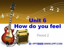 《How do you feel?》PPT课件5