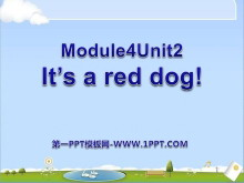 《It's a red dog》PPT课件3