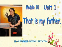 《That is my father》PPT�n件2