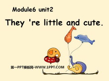 《They're little and cute》PPT课件