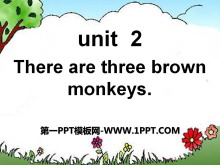 《There are three brown monkeys》PPT�n件2